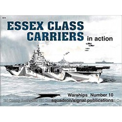 ESSEX CLASS CARRIERS IN ACTION, Ed. Squadron signal